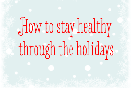 How to Stay Healthy Through the Holidays (Video) thumbnail
