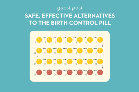 Guest Post: Safe, Effective Alternatives to the Birth Control Pill thumbnail