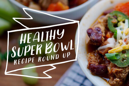 Healthy Super Bowl Recipe Round Up thumbnail